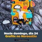 Artistas do grafite se mobilizam para restauração das paredes externas do Noroestão