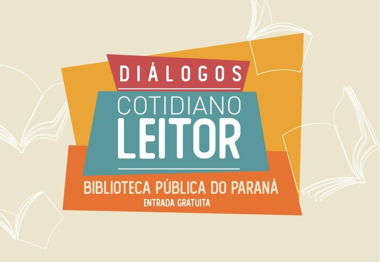 A ação faz parte do projeto Cotidiano Leitor e será realizada na Biblioteca Pública do Paraná com entrada gratuita